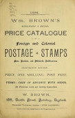 view Wm. Brown's wholesale and retail price catalogue of foreign and colonial postage stamps .. digital asset number 1