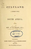 view Zululand : a mission tour in South Africa / by G.H. Mason digital asset number 1