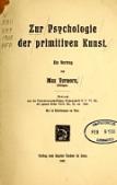 view Zur Psychologie der primitiven Kunst : ein Vortrag / von Max Verworn digital asset number 1