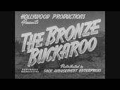 view <I>The Bronze Buckaroo</I> digital asset number 1