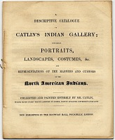 thumbnail image for A Descriptive Catalogue of Catlin's Indian Gallery