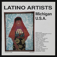 view Catalog for <em>Latino Artists: Michigan U.S.A.</em> digital asset: cover