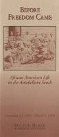 view Before freedom came: African American life in the antebellum South exhibition records digital asset: Before freedom came: African American life in the antebellum South exhibition records