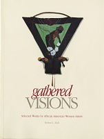view Gathered visions: selected works by African American women artists exhibition records digital asset: Gathered visions: selected works by African American women artists exhibition records