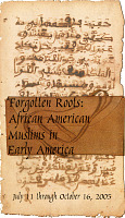 view Forgotten Roots: African American Muslims in Early America Exhibition Records digital asset: Forgotten Roots cover