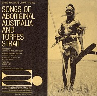 view Songs of aboriginal Australia and Torres Strait [sound recording] / recorded by Geoffrey N. and Alix O'Grady digital asset number 1