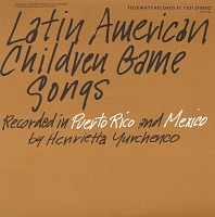 view Latin American children game songs [sound recording] / recorded in Puerto Rico and Mexico by Henrietta Yurchenco digital asset number 1
