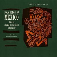 view Folk songs of Mexico [sound recording] / sung by Alfonso Cruz Jiménez digital asset number 1