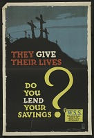 "view ""They Give Their Lives: Do You Lend Your Savings?"" digital asset number 1"