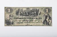 view 1 Dollar, The Timber Cutter's Bank, Savannah, Georgia, 1862 digital asset: Note, 1 Dollar