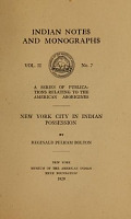 view New York city in Indian possession / by Reginald Pelham Bolton digital asset number 1
