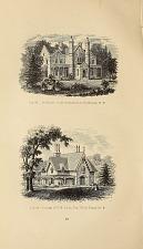 Fig. 57 Cottage Residence of Thomas W. Ludlow, Esq. near Yonkers, N.Y. Fig. 58 Residence of Washington Irving, Esq. near Terrytown, N.Y.