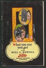 What you see you get with Bell & Howell Film Motion Picture Cameras