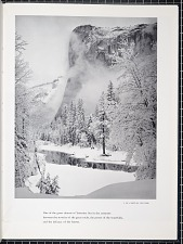 9. El Capitan, Winter. One of the great charms of Yosemite lies in the contrasts between the severity of the great rocks, the power of the waterfalls, and the delicacy of the forests.