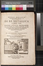 Georgii Agricolae De re metallica libri xii