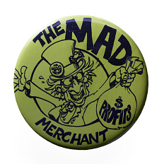 Mad Merchant pin, 1985