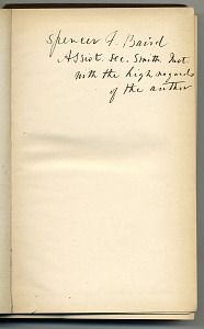 Spencer F. Baird Assist Sec. Smith. Hist with high regards of the author