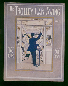 """The Trolley Car Swing Song"" Sheet Music, 1912"