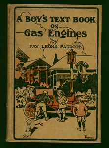 A Boy's Text Book on Gas Engines, by Fay Leone Faurote, 1907