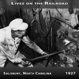 Lives on the Railroad - Salisbury, North Carolina, 1927