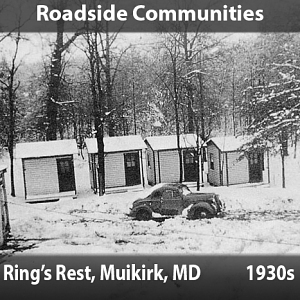 Roadside Communities - Muirkirk, Maryland, 1930s