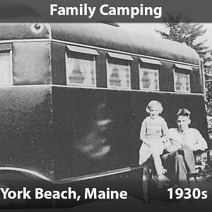 Family Camping - York Beach, Maine, 1930s