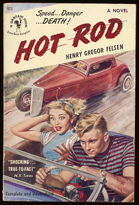 Hot Rod, by Henry Gregor Felson, 1950