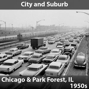 City and Suburb - Chicago, Illinois, 1950s