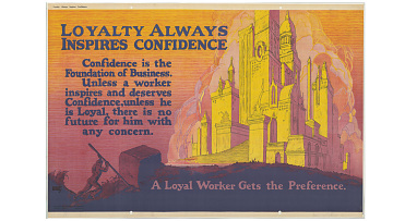 """Loyalty Always Inspires Confidence"" poster, 1923"