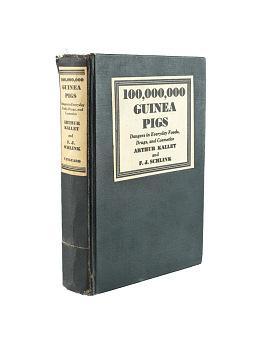 F.J. Schlink, 100,000,000 Guinea Pigs, 1933