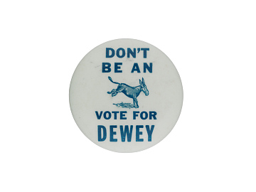 Dewey campaign button, 1948