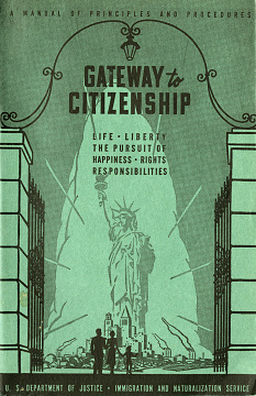 Gateway to Citizenship: A Manual of Principles and Procedures, 1948