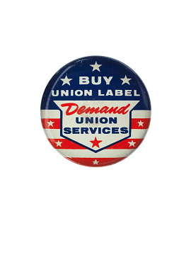 """Buy Union Label,"" 1950s-1970s"