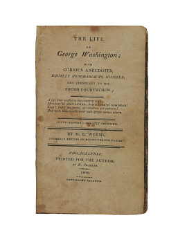 Mason Locke Weems, The Life of George Washington; with Curious Anecdotes, Equally Honorable to Himself, and Exemplary to His Young Countrymen, 1813 edition