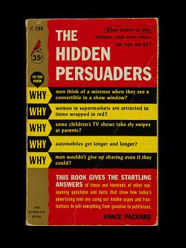 Vance Packard, The Hidden Persuaders, 1957