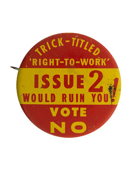 "Button, ""Trick – Titled Right to Work,"" about 1955"