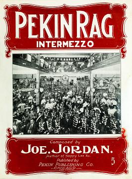 Reproduction of sheet music for Joe Jordan's Pekin Rag Intermezzo, 1904
