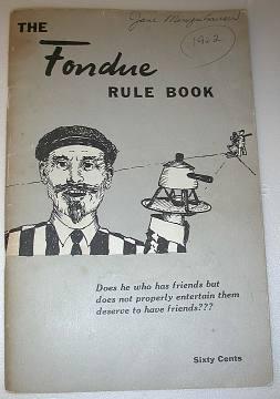 The Fondue Rule Book, 1962
