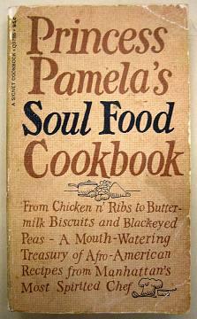 Princess Pamela's Soul Food Cookbook, 1969