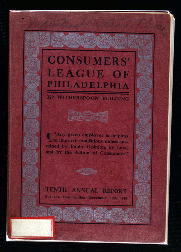 Consumer's League of Philadelphia Annual Report, 1910