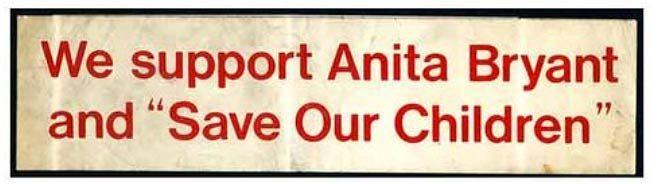 """""""We Support Anita Bryant"""" bumper sticker, 1977"""