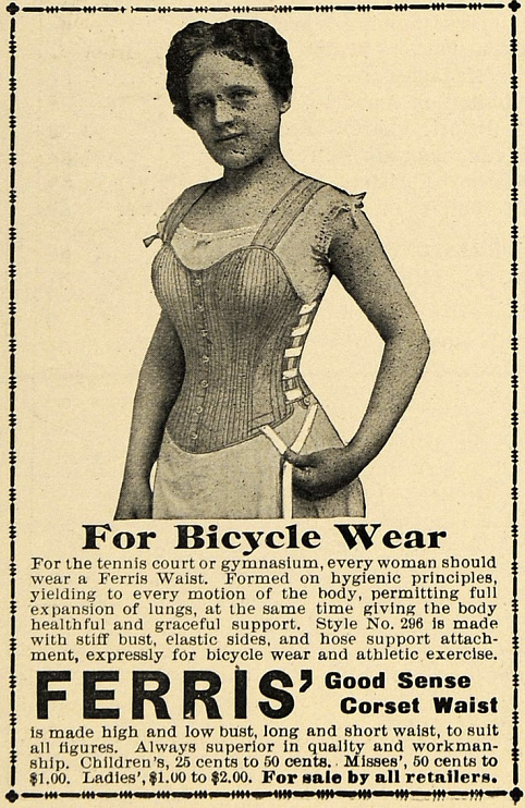 Ferris' Good Sense Corset Waist For Bicycle Wear ad, 1897