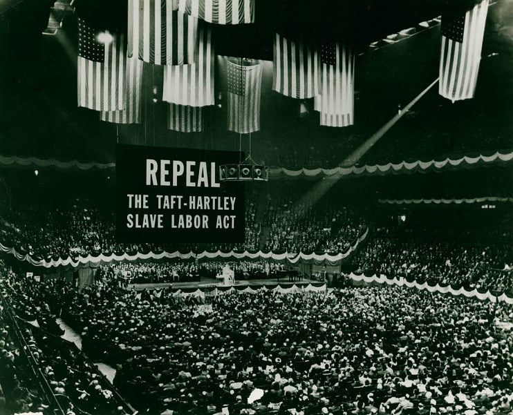 Rally at Madison Square Garden to repeal Taft-Hartley, 1947