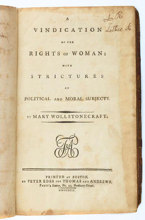 A Vindication of the Rights of Woman by Mary Wollstonecraft, 1792