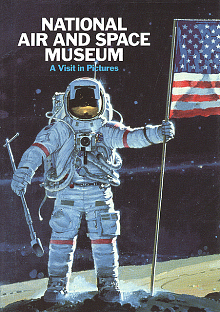Book Cover: National Air and Space Museum, A Visit in Pictures