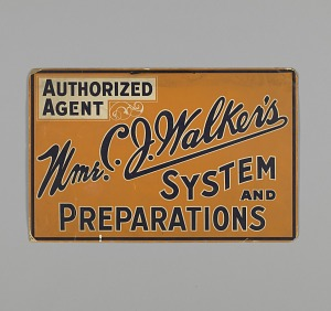 Image for Sign for authorized agent of Mme. C.J. Walker's