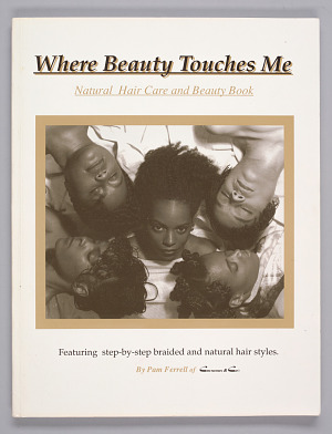 Image for Where Beauty Touches Me: Natural Hair Care and Beauty