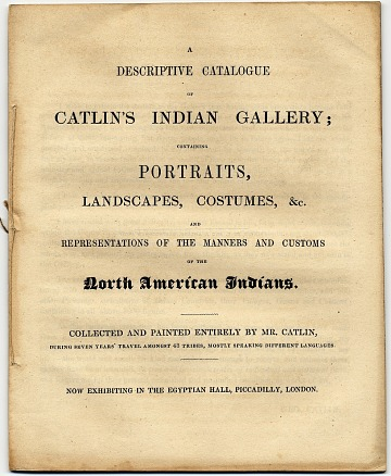 thumbnail image for A Descriptive Catalogue of Catlin's Indian Gallery