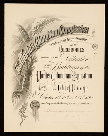 thumbnail image for Invitation to the Ceremonies Dedicating the Buildings of the World's Columbian Exposition