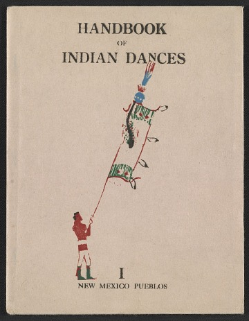 thumbnail image for Indian ceremonial dances in the Southwest, a block-book
